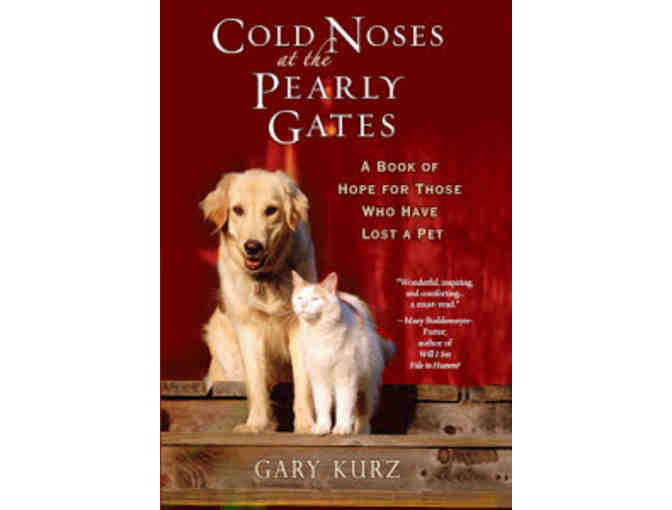 Cold Noses at the Pearly Gates by Gary Kurz