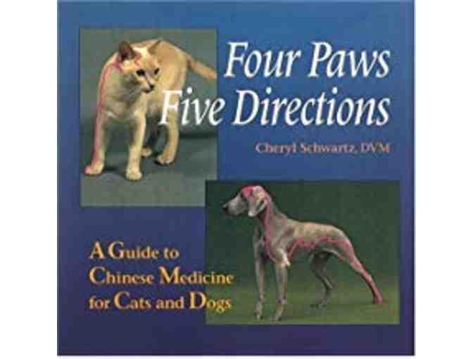 Four Paws Five Directions by Cheryl Schwartz DVM