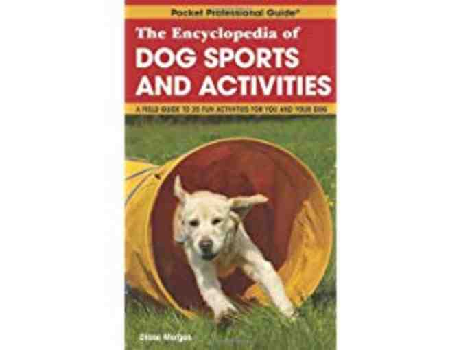 Encyclopedia of Dog Sports and Activities
