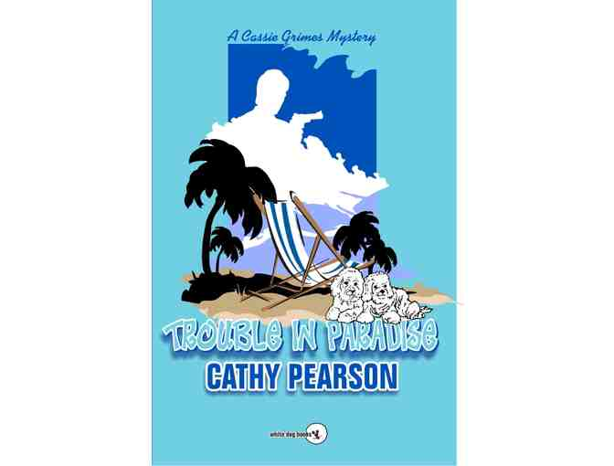 Trouble in Paradise by Cathy Pearson