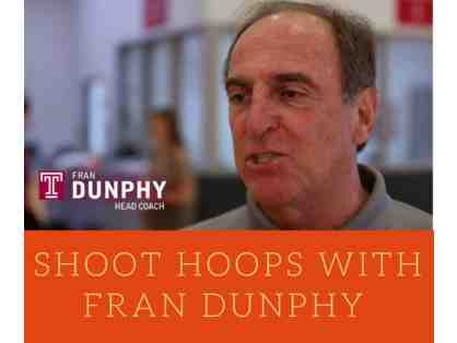 Shoot Hoops with Fran Dunphy