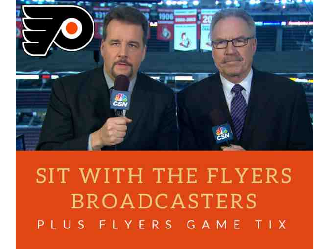 Sit with Broadcasters at a Flyers Game!