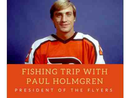 Fishing Trip with Paul Holmgren