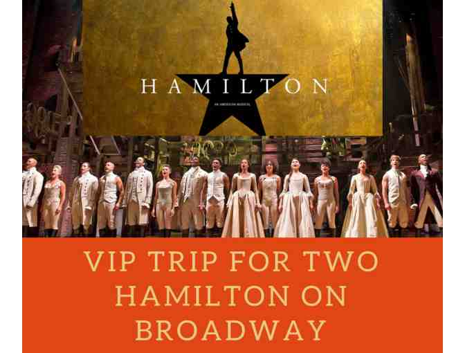 A VIP Trip for Two to Hamilton on Broadway