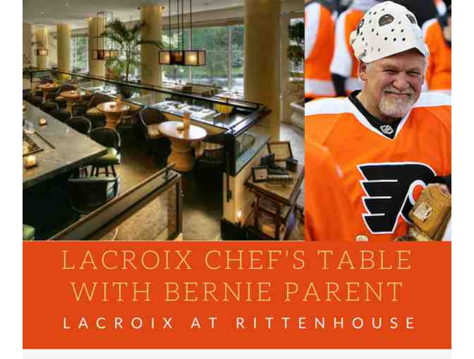 Lacroix: Chef's Table with Flyers Alum Bernie Parent!