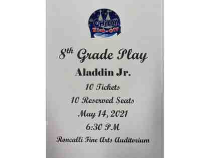8th Grade Play Tickets