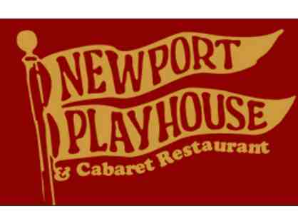 Newport Playhouse--2 Tickets to Dinner/Play/Cabaret