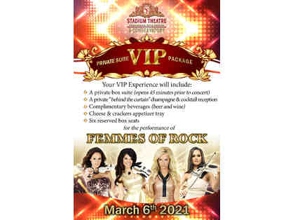 Femmes of Rock Private Suite VIP Package for SIX