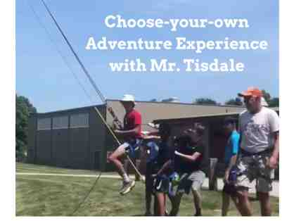 Adventure Experience with Mr. Tisdale (EXCLUSIVE STUDENT OPPORTUNITY)
