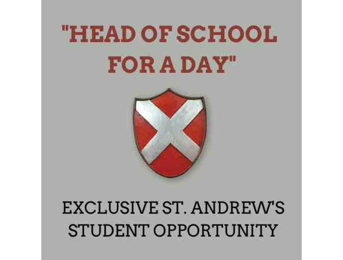 """Head of School for a Day"" (ST. ANDREW'S STUDENT EXCLUSIVE OPPORTUNITY) - Photo 1"