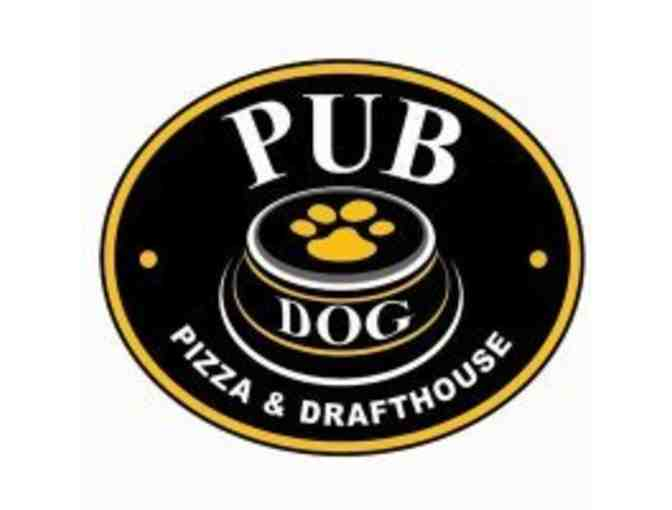 $25 Gift Card to Pub Dog Pizza and Drafthouse - Photo 1