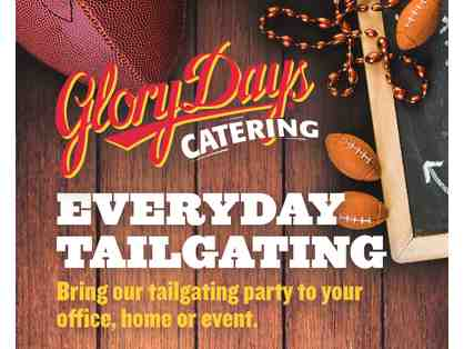 Glory Days Grill Tailgate Catering Experience for 10