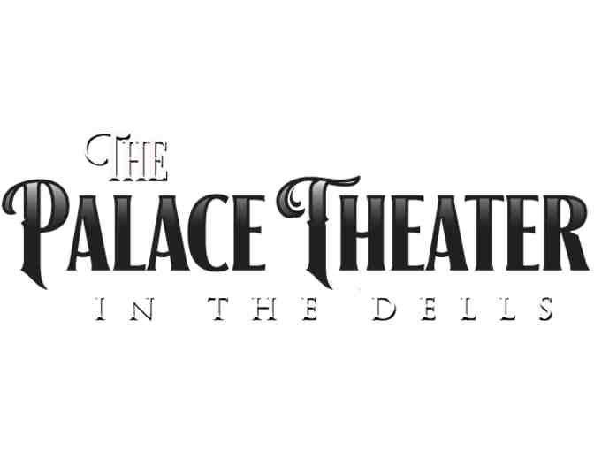 Palace Theater - 4 tickets to any show in the 2019 season