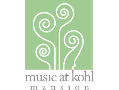 Two tickets to Music at Kohl Mansion, 36th Season