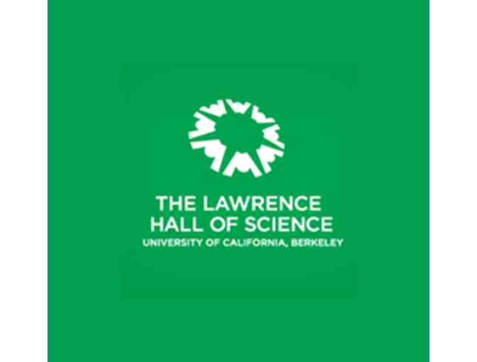 Family Guest Pass for the Lawrence Hall of Science