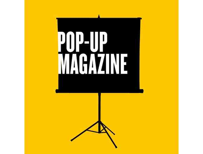 4 Tickets to Pop-Up Magazine