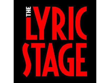 Lyric Stage - 2 Tickets ($150 Value)
