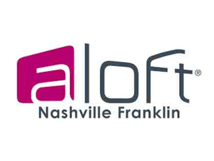 Aloft Nashville Franklin: One night stay at our loft-inspired hotel with live music and comp Wi-Fi
