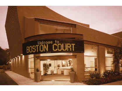 The Theatre @ Boston Court (Pasadena) - 2 Tickets to a Music or Theatre Performance