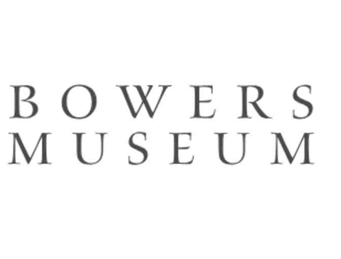 Bowers Museum - Two Complimentary Day Passes - Photo 1