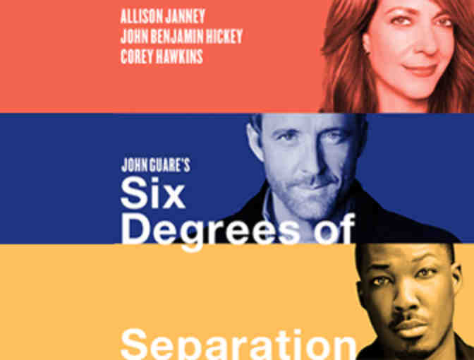 Backstage Meet & Greet with ALLISON JANNEY and two tickets to SIX DEGREES OF SEPARATION