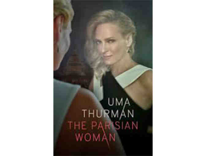Win two tickets to THE PARISIAN WOMAN, starring Uma Thurman in her Broadway debut!