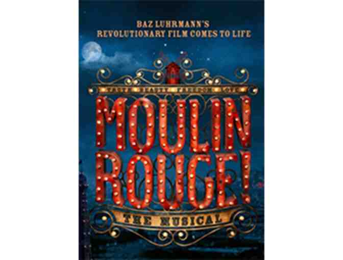 Two tickets to MOULIN ROUGE! THE MUSICAL on Broadway this summer, with dinner for two!