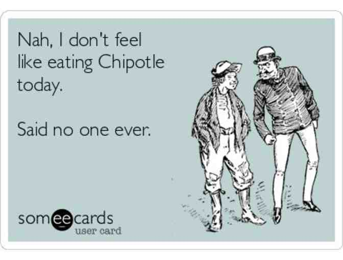 Chipotle - Lunch or Dinner for 4