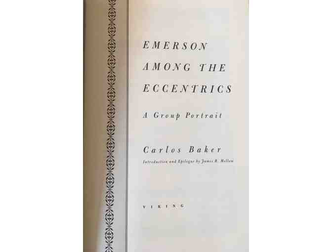 Emerson Among The Eccentrics: A Group Portrait By Carlos Baker. First Edition.