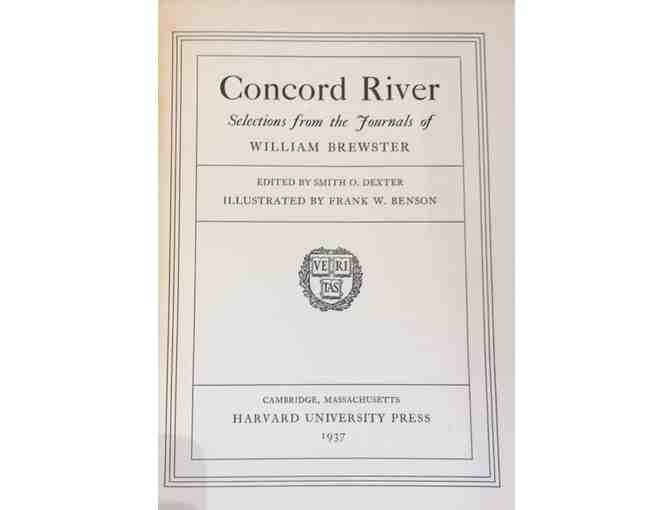 Concord River, Selections from the Journals of William Brewster Edited by Smith O. Dexter,