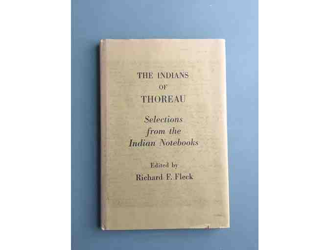 The Indians of Thoreau: Selections from the Indian Notebooks, 1974, Richard F. Fleck