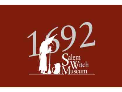 6 Passes to Salem Witch Museum