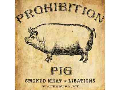 $25 Gift Certificate to Prohibition Pig