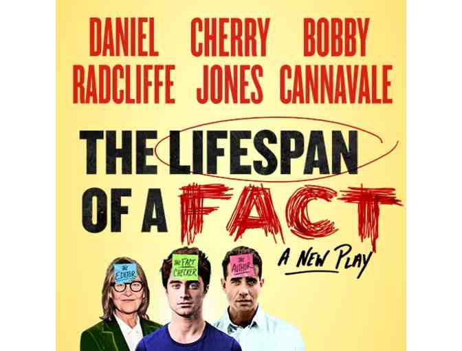 2 Tickets to THE LIFESPAN OF A FACT and a backstage meet-and-greet with Bobby Cannavale