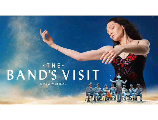 2 House Seats to THE BAND'S VISIT, Katrina Lenk meet-and-greet, & Actors Temple Tour
