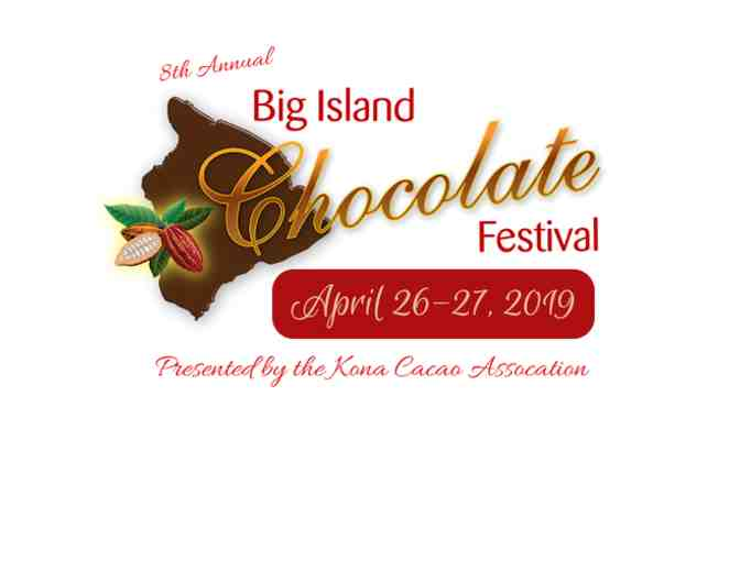 2019 Big Island Chocolate Festival - General Admission for TWO (2) to the Gala