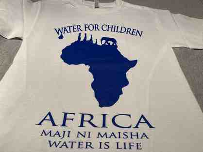 Maji ni Maisha - Water Is Life T-shirt:  Water For Children Africa (Size L)
