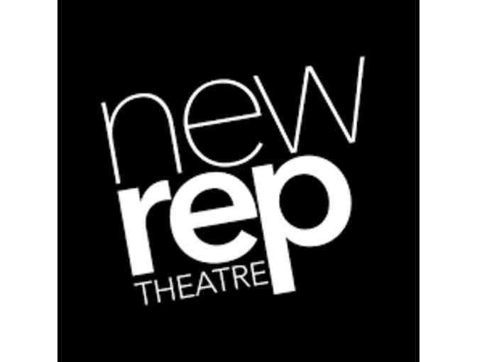 New Repertory Theatre  - 2 Tickets