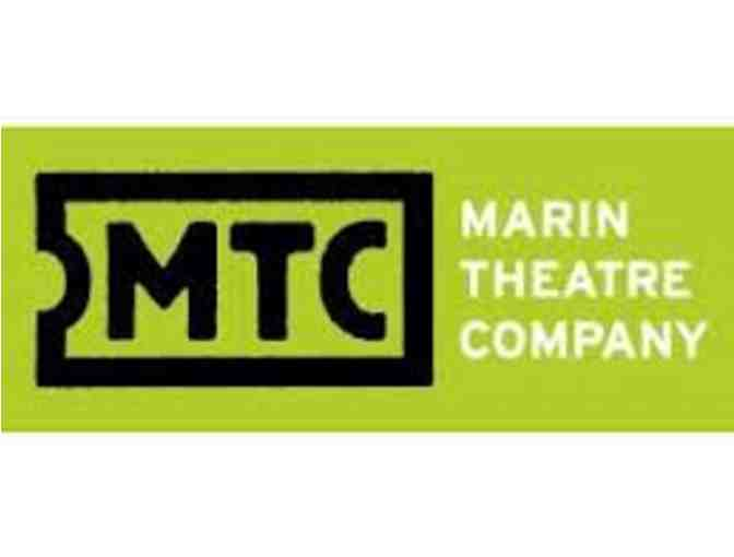 Marin Theatre Company - 2 Tickets