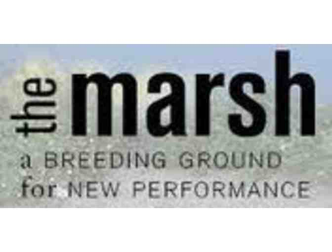 The Marsh - 2 Theater Tickets