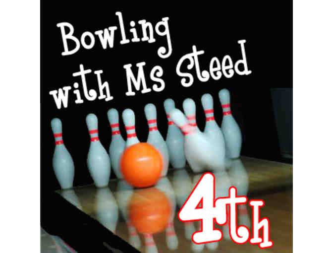 Bowling with Ms. Steed - 4th grade