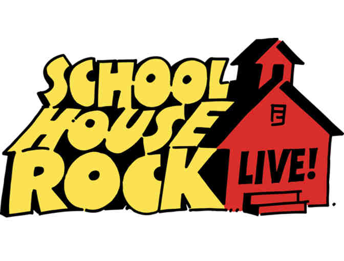 Spring musical: 6 front-row seats for Schoolhouse Rock!