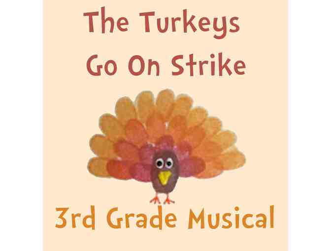 Fall musical: 6 front-row seats for Turkeys Go on Strike