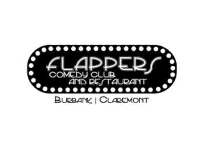 2 General Admission Tickets for Flappers Comedy Club - Burbank & Claremont, CA