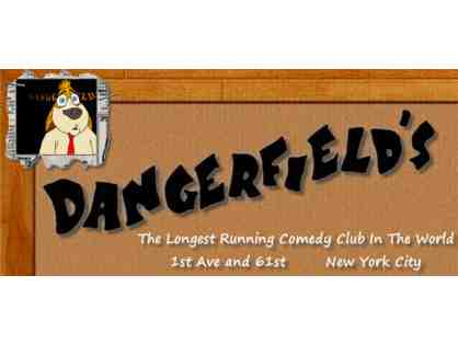 4 Tickets to Dangerfield's Comedy Club - New York, NY