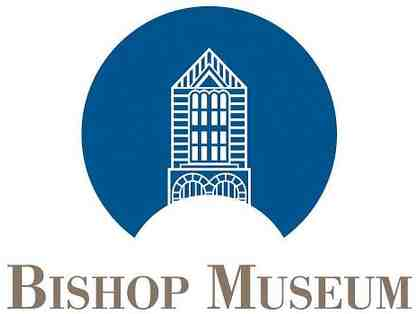 Two Guest Passes for Bishop Museum - Honolulu, HI