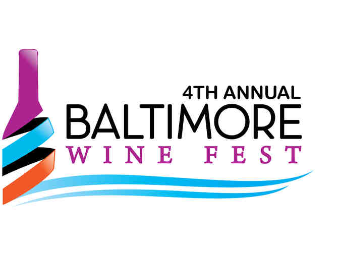 Four VIP Tickets to the Baltimore Wine Festival