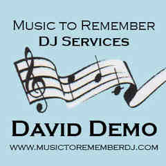 Music to Remember DJ - Dave Demo