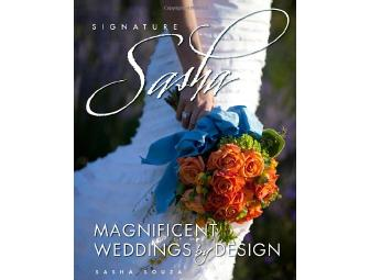 Autographed Copy of Signature Sasha: Magnificent Weddings by Design