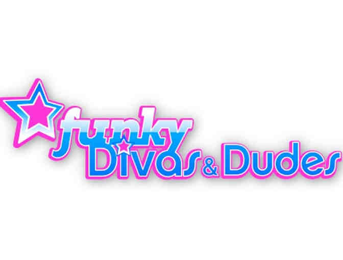 Funky Divas & Dudes Camp - $75 Gift Certificate